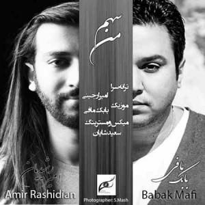 Babak Mafi Ft. Amir Rashidian - Sahme Man