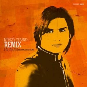 mohsen-yeganeh-fadakari-mehran-abbasi-remix