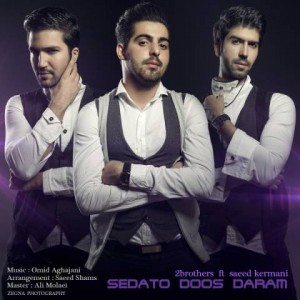 2brothers-ft.-saeed-kermani-sedato-doos-daram