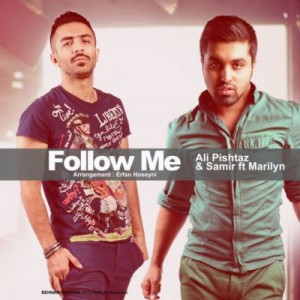 Ali Pishtaz Ft Samir Follow me