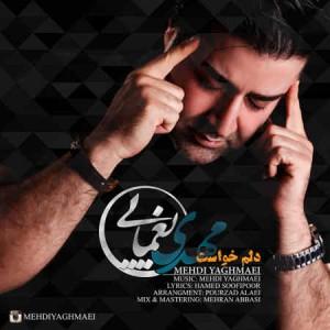 Mehdi Yaghmaei - Delam Khast