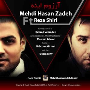 Reza Shiri Ft_ Mehdi Hasanzadeh - Arezoom Ine
