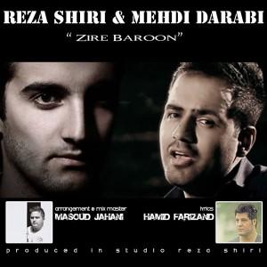 Reza Shiri - Zire Baroon (Ft Mehdi Darabi)