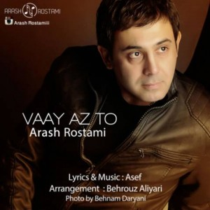 arash-rostami-vaay-az-to