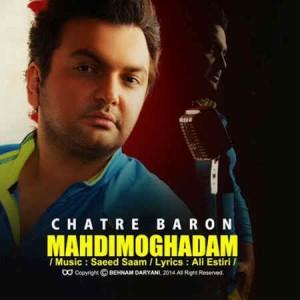 Mehdi Moghaddam - Chatre Baroon