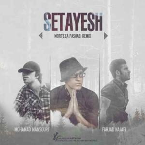 Morteza Pashaei - Setayesh (Dj Farjad Najafi & Mohamad Mansuri Remix)