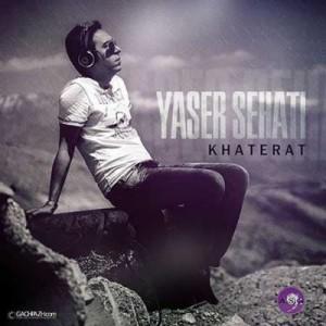 Yaser-Sehati-Khaterat