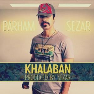 parham sezar - khalaban