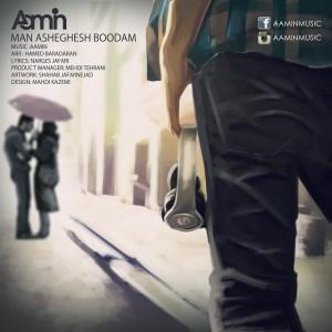 Aamin - Man Asheghesh Boodam