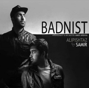 Ali Pishtaz And Samir - Bad Nist