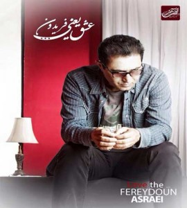 Fereydoun Asraei - The Love Is