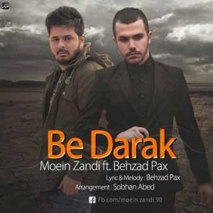 Moein-Zandi-Ft-Behzad-Pax---Be-Darak