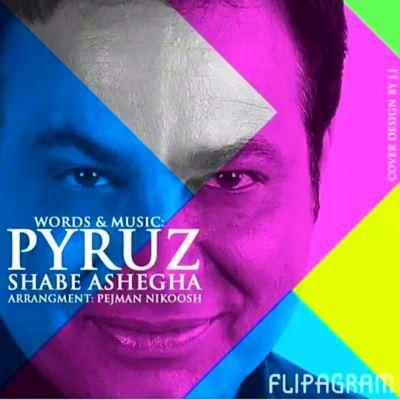 Pyruz - Shabe Ashegha