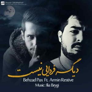 Behzad-Pax-Ft-Armin-Restive-Dige-Fardaei-Nist