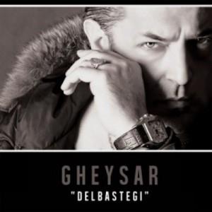 Gheysar Called Delbastegi
