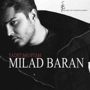 Milad Baran - Yadet Mioftam