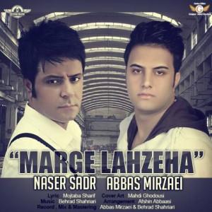 naser-sadr-marge-lahzeha-ft.-abbas-mirzaei