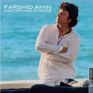 Farshid-Amin---Mastam-Man-Emshab