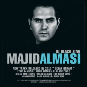 Majid Almasi - (Dj Black Zing) - Bezar Beram