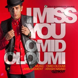 Omid Oloumi I Miss You