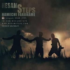 Hesam-Steps-Hame-Chi-Farahame
