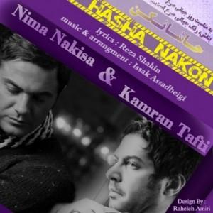 Kamran Tafti & Nima Nakisa Hasha Nakon