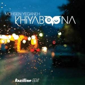 Mohsen-Yeganeh-Khiyaboona-Kazillion-Edit