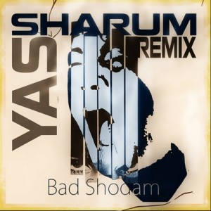 yas remix bad shodam