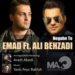 Ali Behzadi Ft. Emad - Negahe To