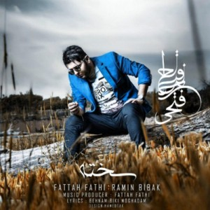 Fattah Fathi Ft. Ramin Bibak - Sakhteh