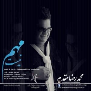Mohammadreza Moghaddam - Mohem Nist