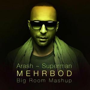 Arash-Superman-.-Remix-by-Mehrbod