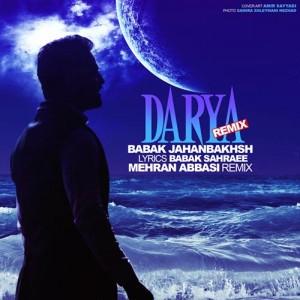 Babak-Jahanbakhsh-Darya - Mehran-Abbasi-Remix