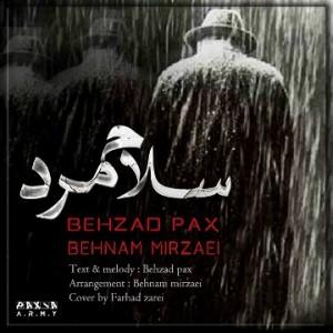Behzad Pax Ft Behnam Mirzaei Called Salam Mard