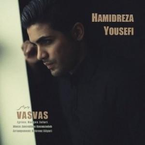 Hamidreza Yousefi - Vasvas