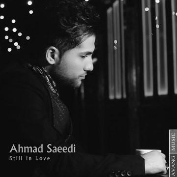 Ahmad Saeedi - Hanouzam Ashegham