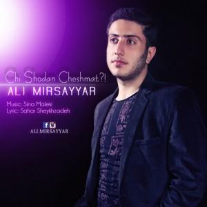 Ali Mirsayar-Chi Shodan Cheshmat