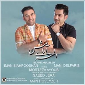 Iman-Siahpooshan-Ft-Mani-Delfarib-Elahe-Aramesh