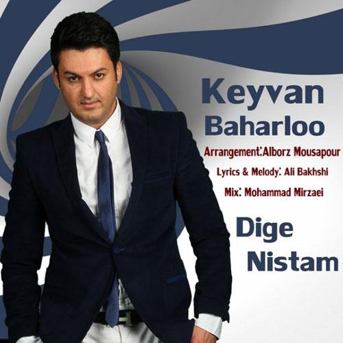Keyvan-Baharloo-Dige-Nistam