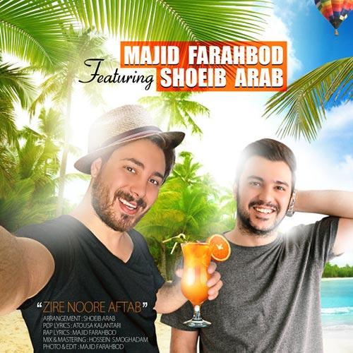 Majid-Farahbod-Ft-Shoeib-Arab-Zire-Noore-Aftab