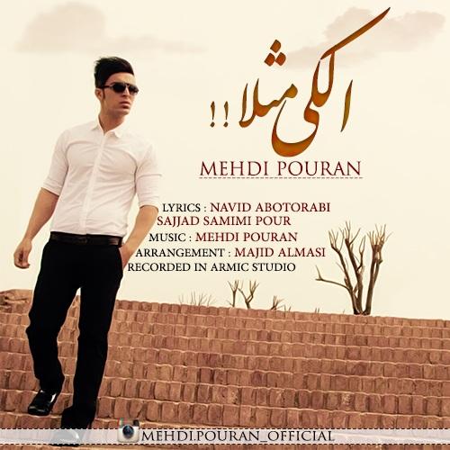 Mehdi Pouran + Alaki Masalan