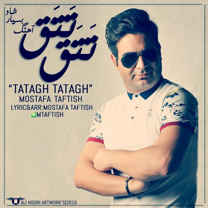 Mostafa Taftish -Tatagh Tatagh