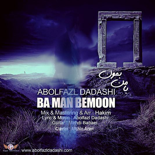 Abolfazl Dadashi - Ba Man Bemoon