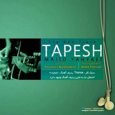Majid Yahyaei +Tapesh