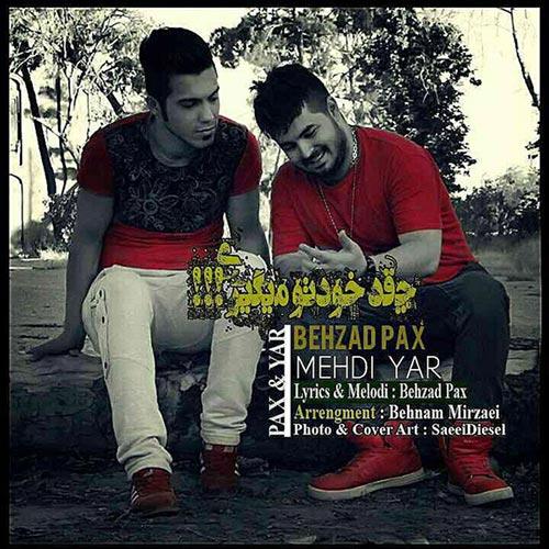Mehdi-Yar-Ft-Behzad-Pax-Cheghadr-Khodeto-Migiri