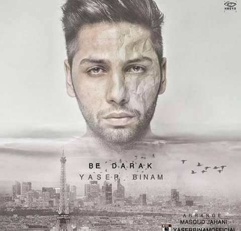 Yaser-Binam-Be-Darak