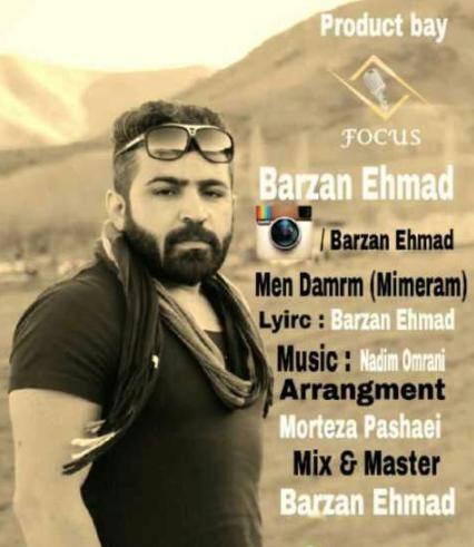 Barzan Ehmad - Men Damrm(Mimiram)