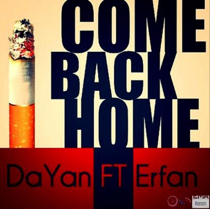 Dayan Ft Erfan - Come Back Home (128)