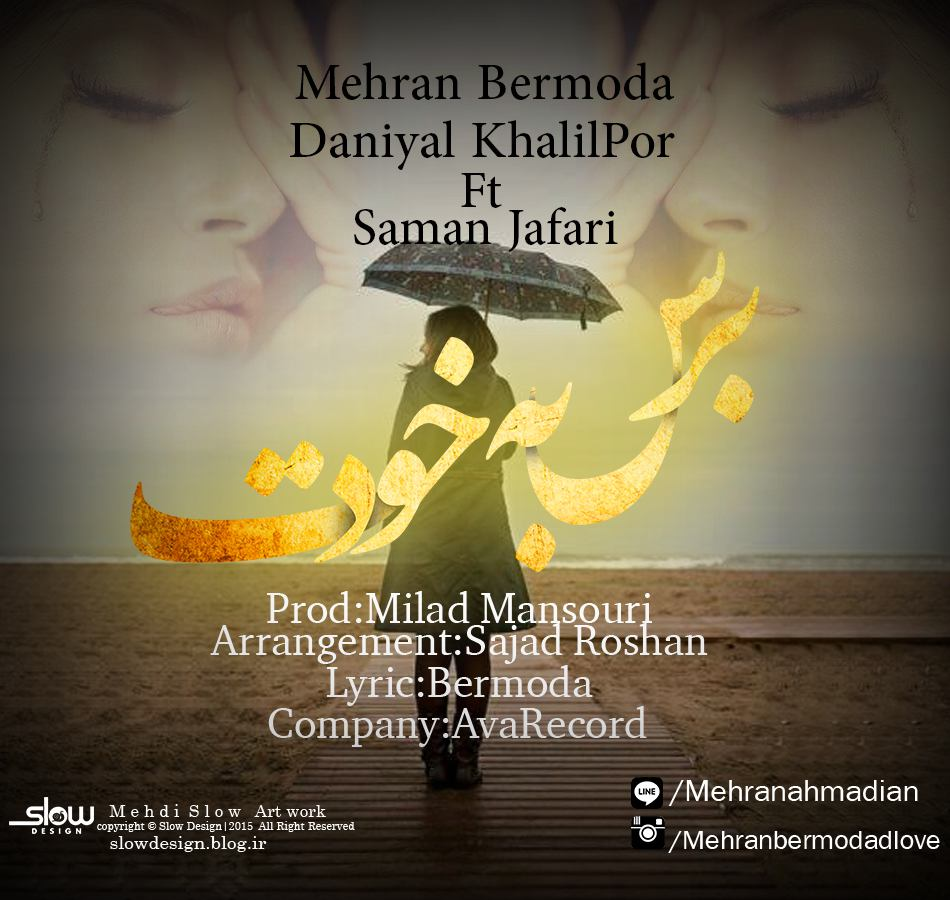 Mehran Bermoda & Daniyal Khalilpor & Saman Jafari - Beres Be Khodet
