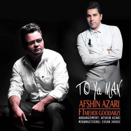 Afshin-Azari-To-Ya-Man